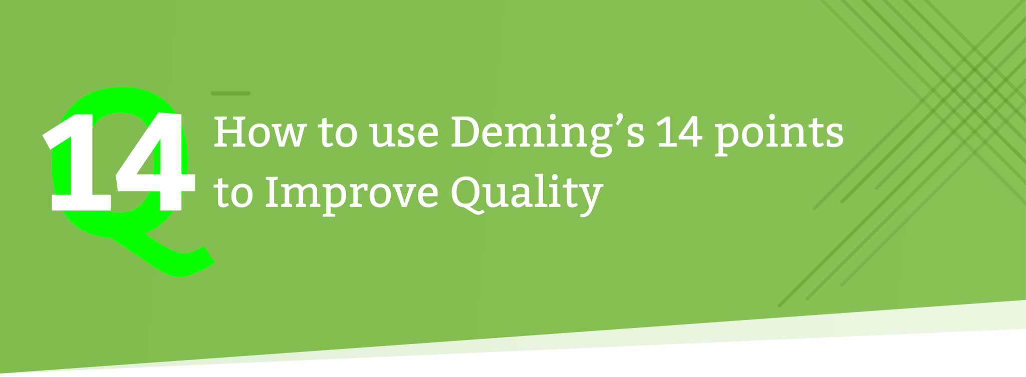 How to Use Deming's 14 Points to Improve Quality - Tallyfy