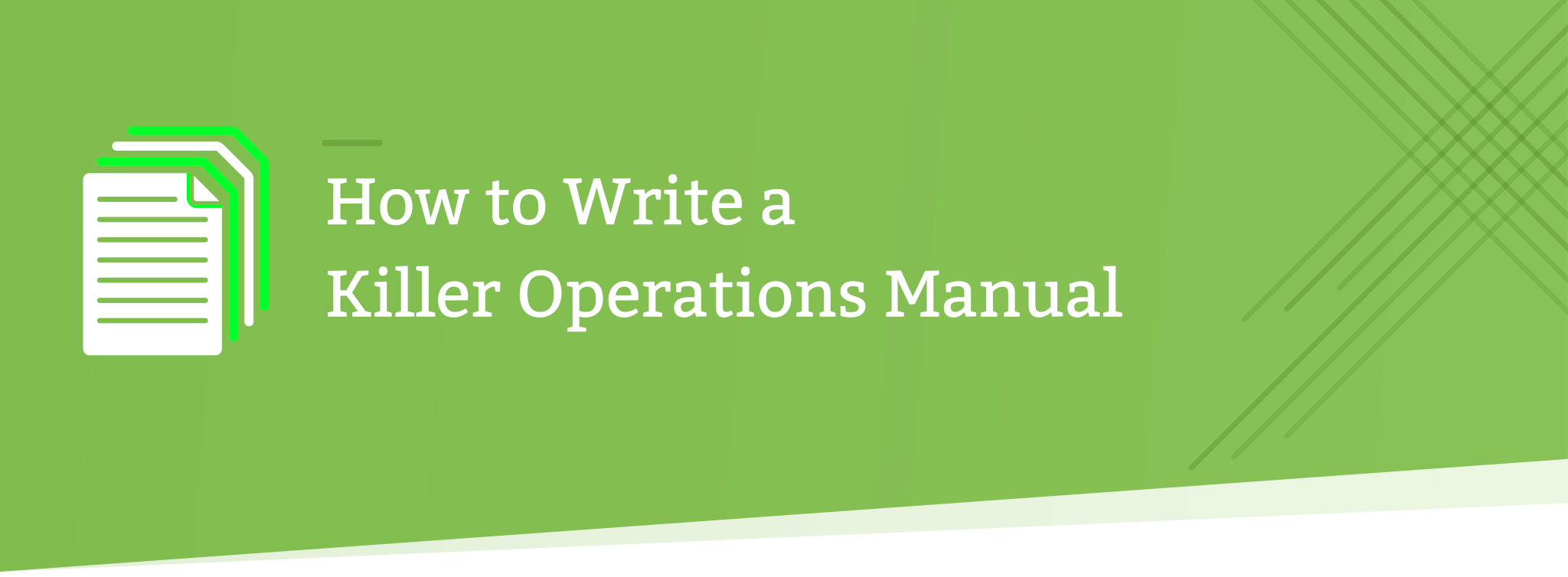 How To Write A Killer Operations Manual 5 Easy Parts Manual Guide